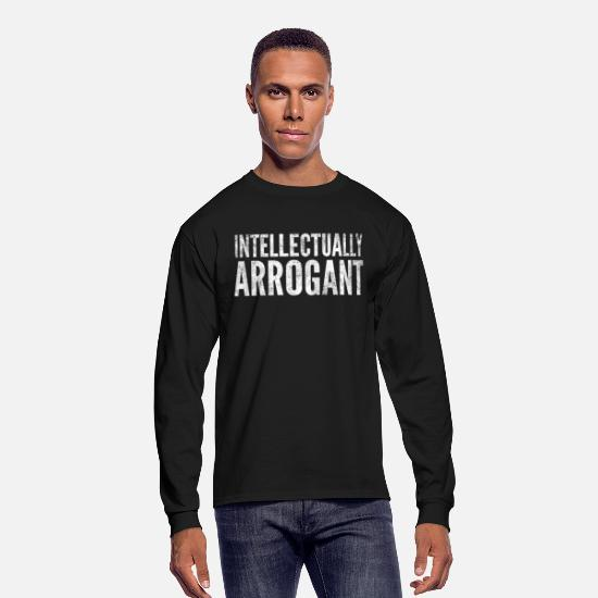 Quotes Long sleeve shirts - Intellectualy arrogant - Men's Longsleeve Shirt black