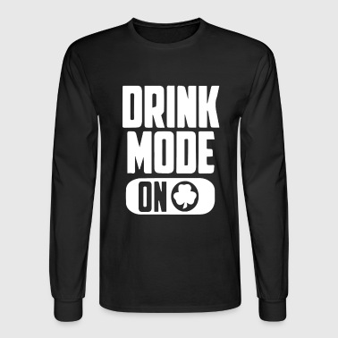 Drink Mood On Patrick Day - Men's Long Sleeve T-Shirt