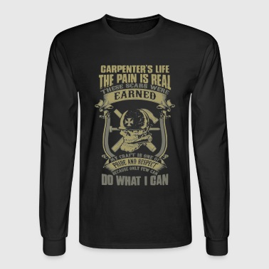 Carpenter's Life Shirt - Men's Long Sleeve T-Shirt