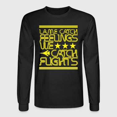 Lame Catch Feeling  - Men's Long Sleeve T-Shirt