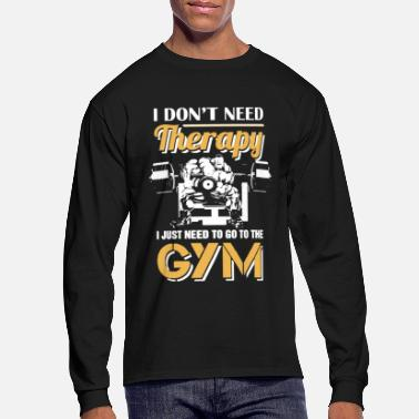 Funny Gym Gym Shirt - Men's Long Sleeve T-Shirt