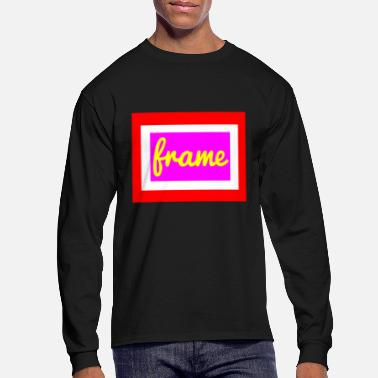 Frame frame - Men's Long Sleeve T-Shirt