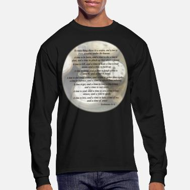Philosophy Ecclesiastes 3 1-8 - Men's Long Sleeve T-Shirt