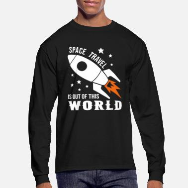 Space Travel Space Travel Of The World - Men's Long Sleeve T-Shirt