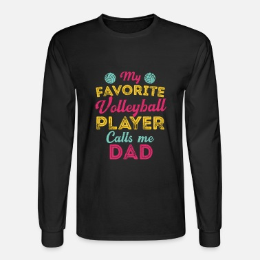 cc6b1619 My Favorite Volleyball Player Calls Me Dad Fathers Day Men's Premium ...
