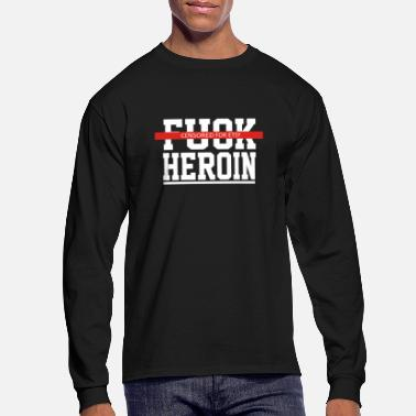 Explicit Explicit Fuck Heroin - Men's Long Sleeve T-Shirt