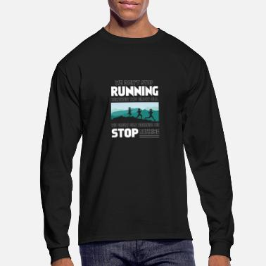 Running Running Run Funny Gift - Men's Long Sleeve T-Shirt