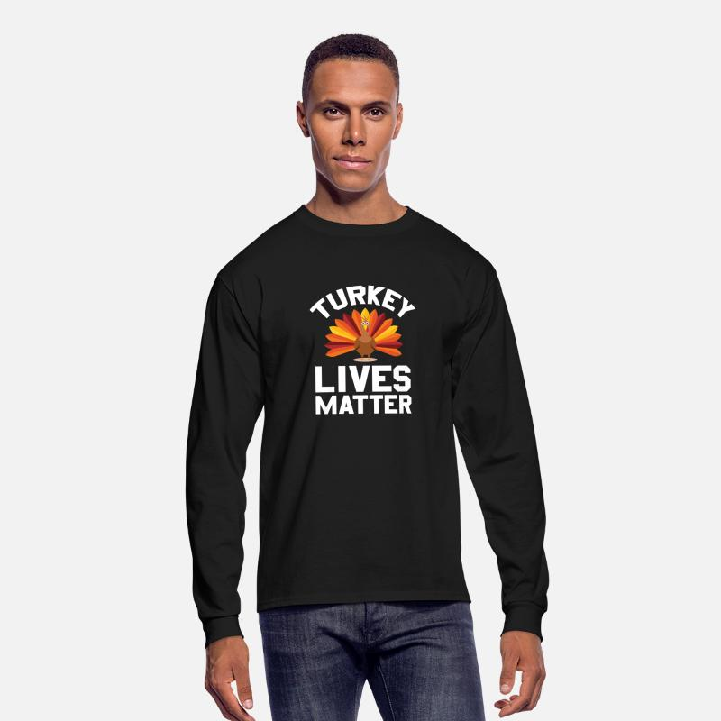 Love Long sleeve shirts - Turkey Lives Matter Thanksgiving - Men's Longsleeve Shirt black