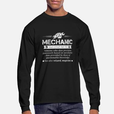 Mechanic Mechanic - Mechanic Noun , I'm A Mechanic - Men's Long Sleeve T-Shirt
