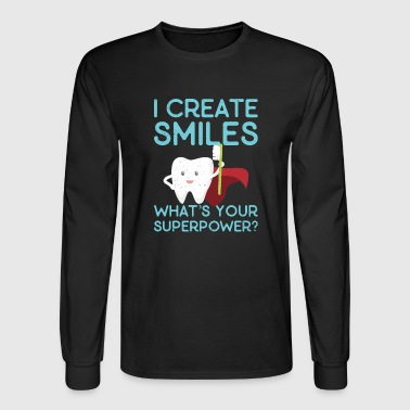 I create Smiles What's Your Superpower - Men's Long Sleeve T-Shirt