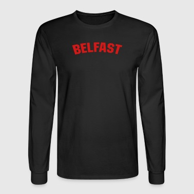 Belfast Belfast - Men's Long Sleeve T-Shirt