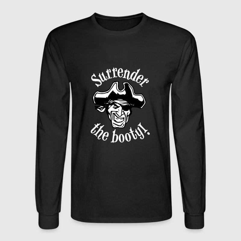 Surrender the Booty - Men's Long Sleeve T-Shirt