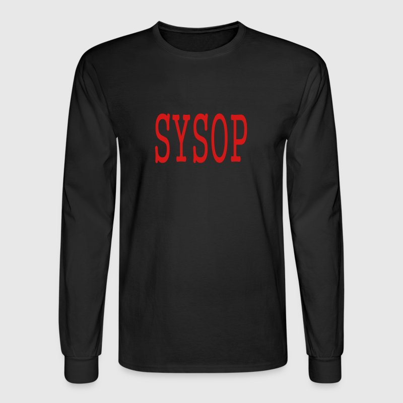 SYSOP by MYBLOGSHIRT.COM - Men's Long Sleeve T-Shirt