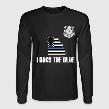 Police Missouri Police Appreciation Thin Blue Line I Back The Blue - Men's Long Sleeve T-Shirt
