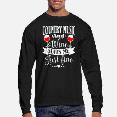 Western Country Music And Wine Suits Me Just Fine T Shirt - Men's Longsleeve Shirt