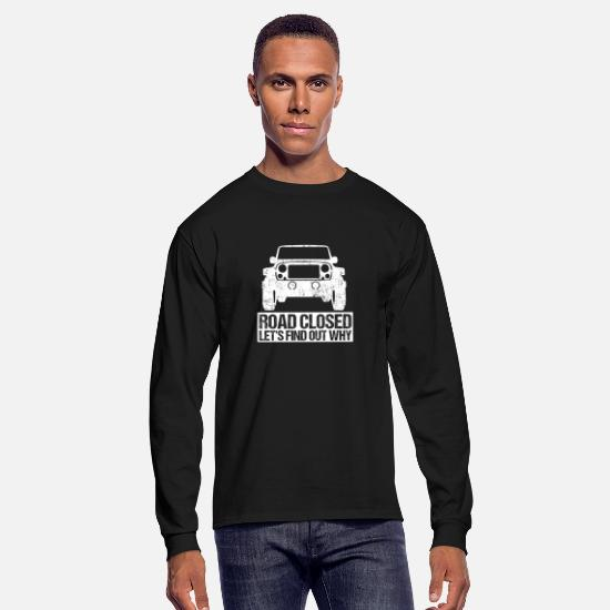 Road Long-Sleeve Shirts - Off Road Funny SUV Off-Roading Dirt Race Gift Idea - Men's Longsleeve Shirt black