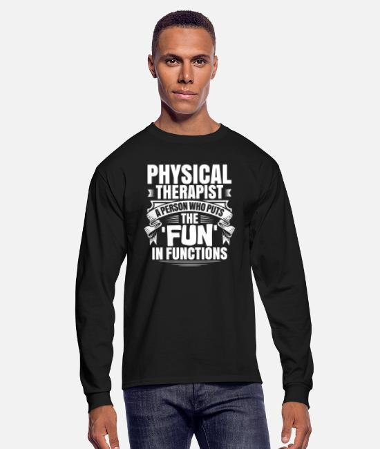 Physiotherapist Long-Sleeved Shirts - Physical Therapy Physical Therapist Physiotherapy - Men's Longsleeve Shirt black