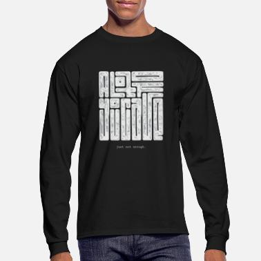 Typography A lot of you care, just not enough -13 reasons why - Men's Longsleeve Shirt