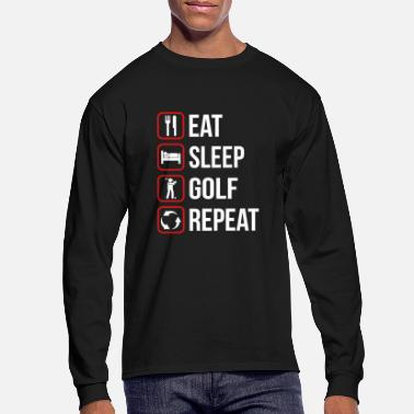 Eat Sleep Golf Repeat - Men's Longsleeve Shirt