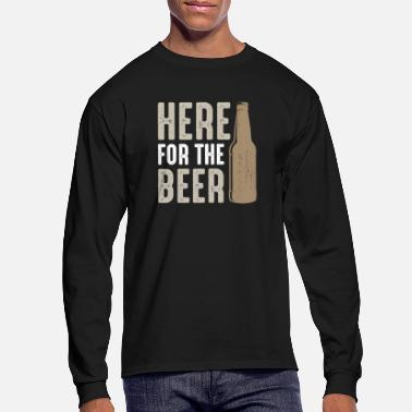 Pint Here For The Beer - Men's Longsleeve Shirt