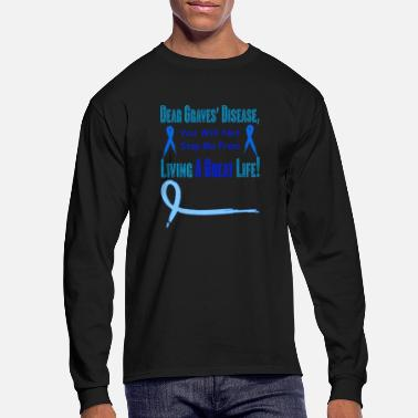Grave graves disease awareness - Men's Longsleeve Shirt