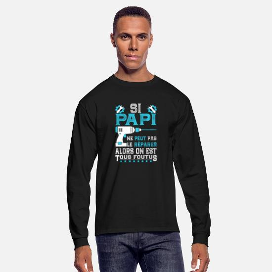 Papi Shirt Long-Sleeve Shirts - Si Papi Ne Peut Pas Le Réparer - Men's Longsleeve Shirt black