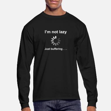 Geek I'm Not Lazy - Just Buffering (white) - Men's Longsleeve Shirt