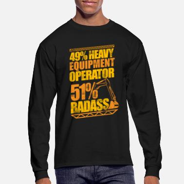 Gas Badass Heavy Equipment Operator Construction - Men's Longsleeve Shirt