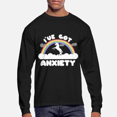 Ive Got Anxiety I've Got Anxiety - Men's Longsleeve Shirt