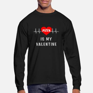 Pizza is my valentine - Men's Longsleeve Shirt