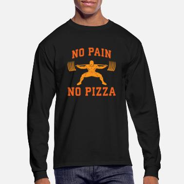Pain No Pain, No PIzza - Men's Longsleeve Shirt