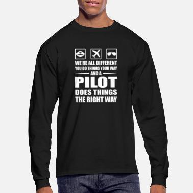 Aviation You Do Your Way Pilot Does Right Way - Men's Longsleeve Shirt