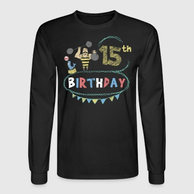 Carnival Theme Strongman 15th Birthday - Men's Long Sleeve T-Shirt