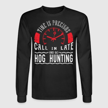 Go Hog Hunting Pig Hunting Wild Boar Javelina Call In Late - Men's Long Sleeve T-Shirt