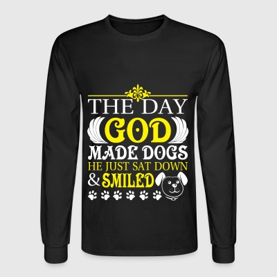 The Day God Made Dogs T Shirt - Men's Long Sleeve T-Shirt