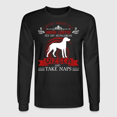 Pet My Hungarian Vizsla Shirt - Men's Long Sleeve T-Shirt