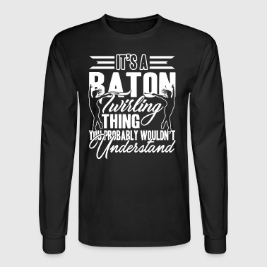 Baton Twirling Shirt - Men's Long Sleeve T-Shirt