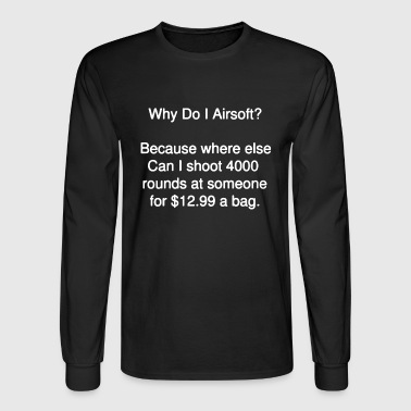 Airsoft Shirt - Men's Long Sleeve T-Shirt