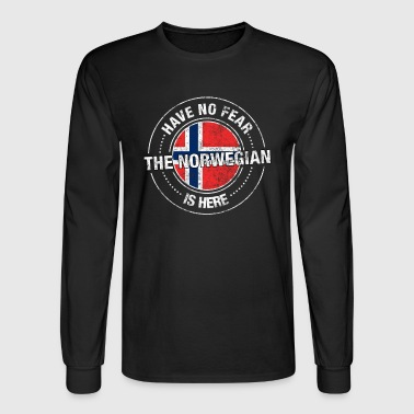 Have No Fear The Norwegian Is Here Shirt - Men's Long Sleeve T-Shirt