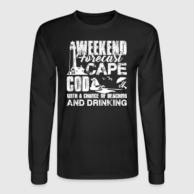 Cape Cod Weekend Forecast Shirts - Men's Long Sleeve T-Shirt