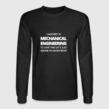 I Majored In Mechanical Engineering T-shirt - Men's Long Sleeve T-Shirt
