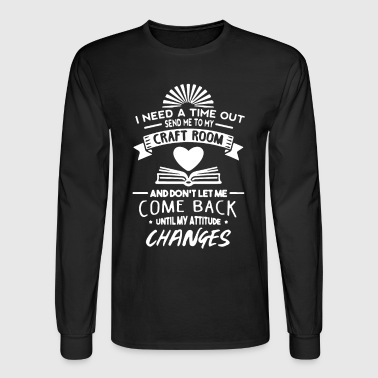 Craft Room Shirt - Men's Long Sleeve T-Shirt