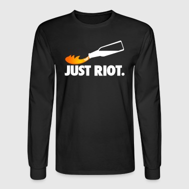 JUST RIOT Molotov Cocktail - Men's Long Sleeve T-Shirt