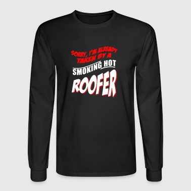 Smoking Hot Roofer T Shirt - Men's Long Sleeve T-Shirt