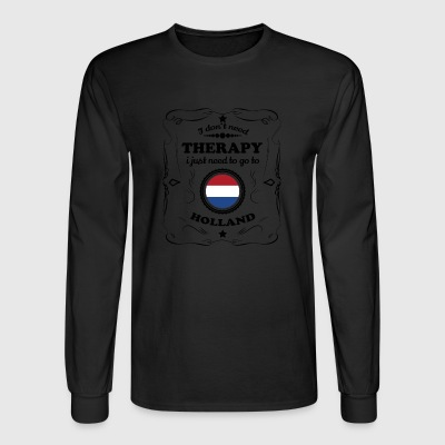 DON T NEED THERAPIE GO HOLLAND - Men's Long Sleeve T-Shirt