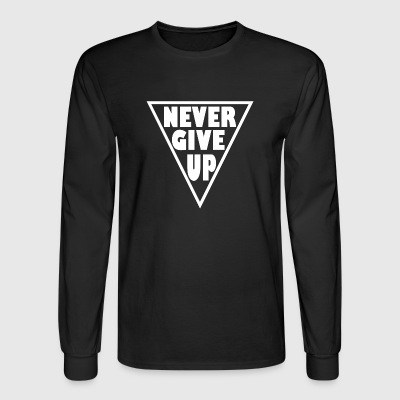 never give up - Men's Long Sleeve T-Shirt