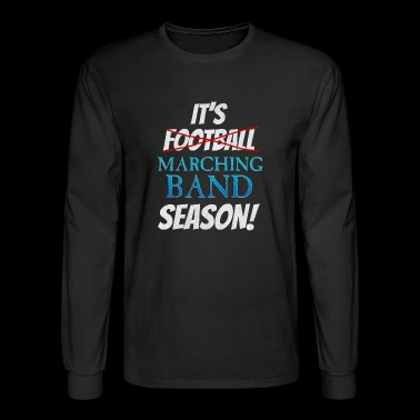 its football marching band season - Men's Long Sleeve T-Shirt