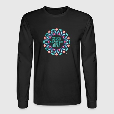 Live in Peace Rest in Peace - Men's Long Sleeve T-Shirt