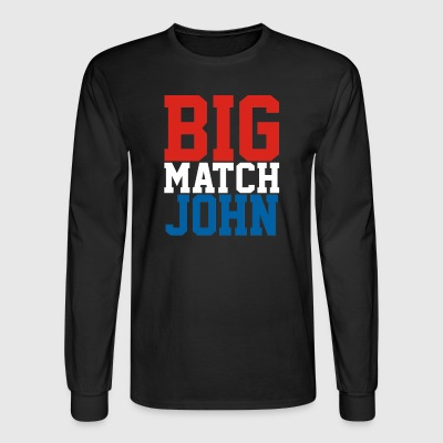 Big Match John - Men's Long Sleeve T-Shirt