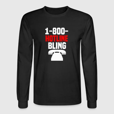 Hotline Bling - Men's Long Sleeve T-Shirt